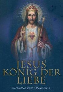 Jesus König der Liebe