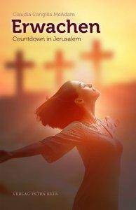 Erwachen - Countdown in Jerusalem