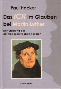 Das ICH im Glauben bei Martin Luther