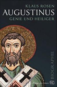 Augustinus - Genie und Heiliger