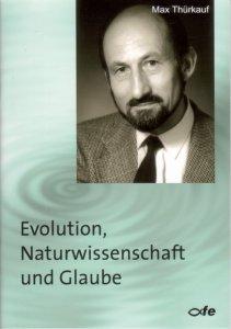 Evolution Naturwissenschaft und Glaube