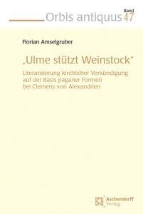 Ulme stützt Weinstock