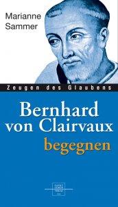 Bernhard von Clairvaux begegnen