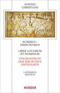 Liber locorum et nominum – Onomasticon der biblischen Ortsnamen