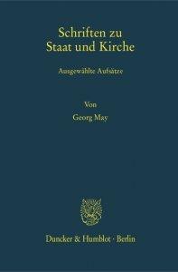 Schriften zu Staat und Kirche. Ausgewählte Aufsätze