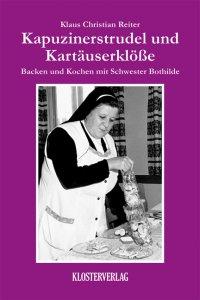 Backen und Kochen mit Schwester Bothilde Bd. 2