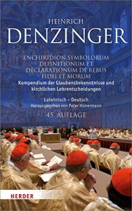 Kompendium der Glaubensbekenntnisse und kirchlichen Lehrentscheidungen.