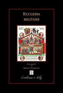 Ecclesia militans Die streitende Kirche Zeugnisse aus der Frühzeit des Christentums