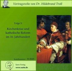 Kirchenkrise und katholische Reform im 16. Jahrhundert - Hörbuch