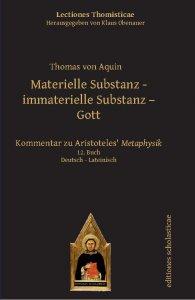 Materielle Substanz - immaterielle Substanz - Gott