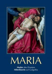 Maria - Mutter des Priesters und Miterlöserin