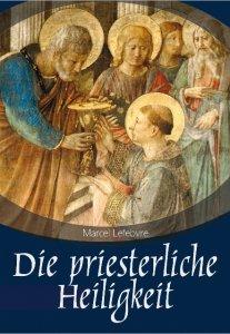 Die priesterliche Heiligkeit