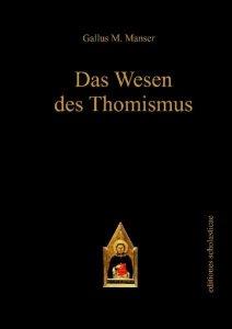 Das Wesen des Thomismus