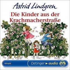 Die Kinder aus der Krachmacherstraße - Hörbuch