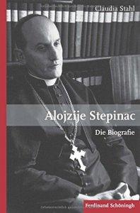 Alojzije Stepinac - Die Biographie