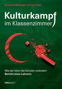 Kulturkampf im Klassenzimmer - Wie der Islam die Schulen verändert