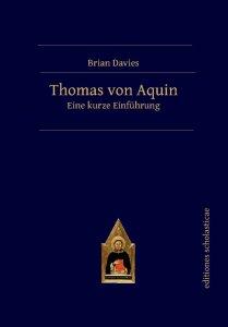 Thomas von Aquin - Eine kurze Einführung