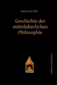 Geschichte der mittelalterlichen Philosophie