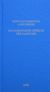 Das marianische Offizium der Kartäuser