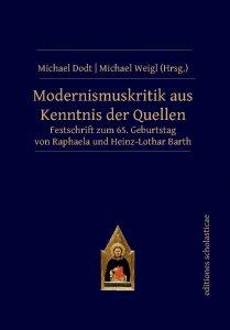 Modernismuskritik aus Kenntnis der Quellen