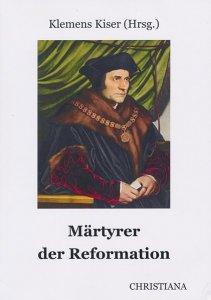 Märtyrer der Reformation