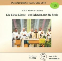 Die Neue Messe ein Schaden für die Seele CD