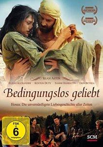 Bedingungslos geliebt Hosea - Die unvernünftigste Liebesgeschichte aller Zeiten DVD