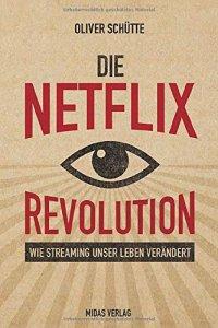 Die Netflix Revolution