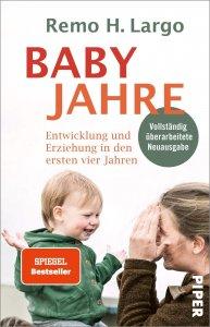Babyjahre - Entwicklung und Erziehung in den ersten vier Jahren