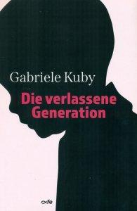 Die verlassene Generation