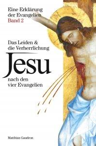 Das Leiden und die Verherrlichung Jesu