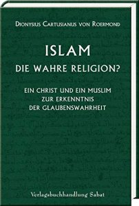 Islam - die wahre Religion?