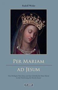 Per Mariam ad Jesum!