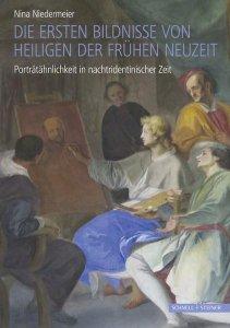 Die ersten Bildnisse von Heiligen der Frühen Neuzeit