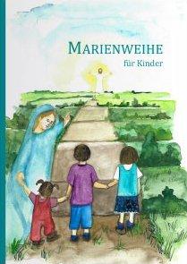 Marienweihe für Kinder