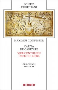 Capita de caritate - Vier Centurien über die Liebe