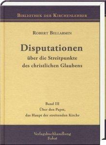 Disputationen (III.) über die Streitpunkte des christlichen Glaubens.