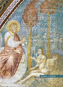 Die Fresken der Oberkirche von San Francesco in Assisi