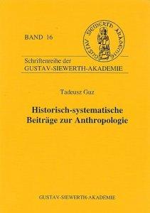 Historisch-systematische Beiträge zur Anthropologie