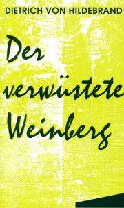 Der verwüstete Weinberg