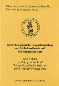 Im Anfang war das Wort Naturphilosophische Reflexionen auf die Schöpfungstheologie