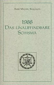 1988 - Das unauffindbare Schisma