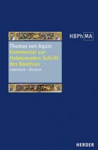 Expositio in libri Boetii De Hebdomadibus - Kommentar zur Hebdomaden-Schrift des Boethius.