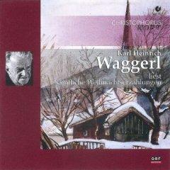 Karl Heinrich Waggerl liest sämtliche Weihnachtserzählungen - Doppel-CD