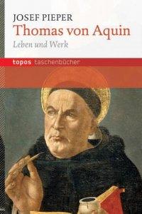 Thomas von Aquin Leben und Werk