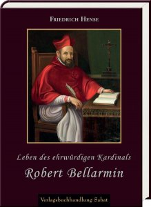 Leben des ehrwürdigen Kardinals Robert Bellarmin