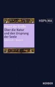 Über die Natur und den Ursprung der Seele; lateinisch-deutsch