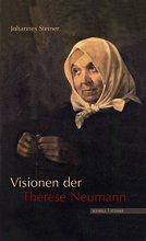 Visionen der Therese Neumann
