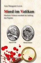 Mord im Vatikan - Sherlock Holmes ermittelt im Auftrag des Papstes