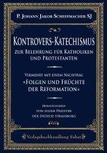 Kontrovers-Katechismus zur Belehrung für Katholiken und Protestanten